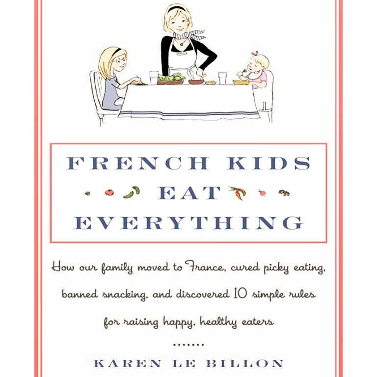 French Kids Eat Everything – A Book Review